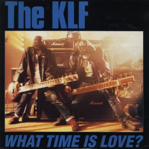 KLF - 'What Time Is Love?'